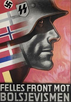 Scandinavian Waffen SS recruiting poster, the forerunner to NATO, the fight against communism!