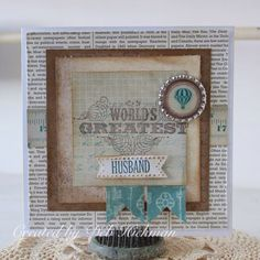 A World of Imagination: Worlds Greatest Husband Birthday Card............using Stampin'Up Collage Curio's.