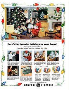 What a sweetly charming, slice-of-happy-life Christmas scene in this classic 1950s ad for holiday lights. #Christmas #tree #lights #ads #1950s #fifties #vintage