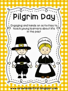 Pilgrim Day: Experience Life in the Past
