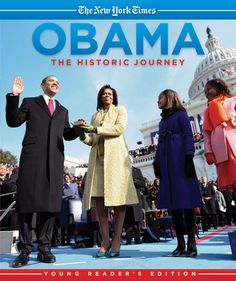 Abramson, J. (2009). Obama: the historic journey. New York, NY: Callaway.