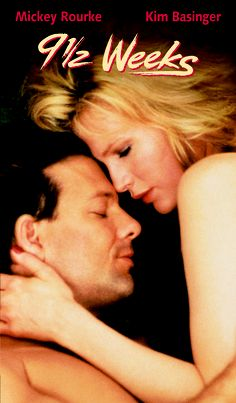 9 1/2 Weeks * Adrian Lyne's sexually explicit film starring Mickey Rourke and Kim Basinger.