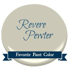 Postcards from the Ridge: Favorite Paint Color ~ Benjamin Moore Revere Pewter