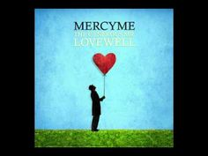 """""""Beautiful"""" by Mercy Me."""