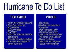 Hurricane to do List. ROFL... this is so true. XD