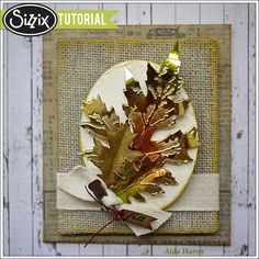 Sizzix Tutorial   Layered Leaf Panel by Aida Haron