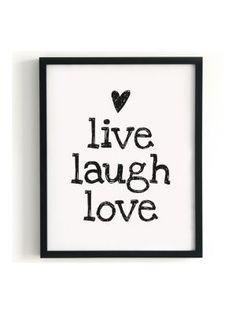 Poster `live laugh love`