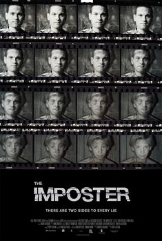 The Imposter: Catches your eye, gets across idea of subject in an interesting and unique way.