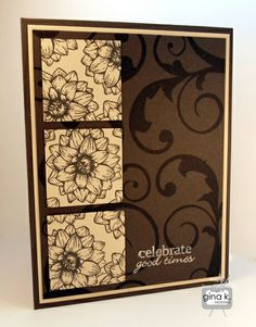 """""""Celebrate Good Times"""" card made with: - Elegant Flourishes stamp set by Carolyn King. - Stamper's Favorites Stamp Set by Melanie Muenchinger. - Gina K Designs card stock in Charcoal Brown and Sandy Beach. - Gina K Designs Color Collections inks in Premium Dye Charcoal Brown and Pigment Ivory."""