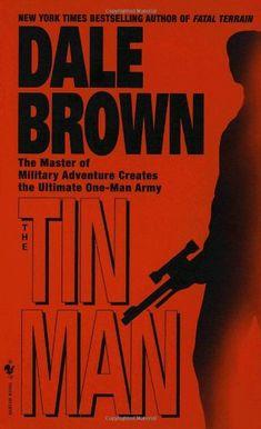 The Tin Man Dale Brown