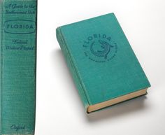 """Florida: A Guide to the Southernmost State,"" from Charles and Maurice Prendergast's Personal Book Collection."