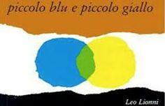 lionni piccolo blu e piccolo giallo - Cerca con Google