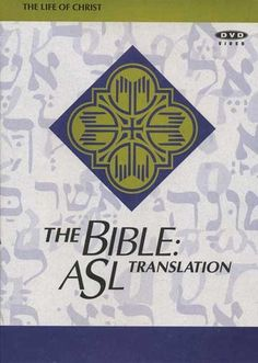Sign Language For The Bible | The Bible: ASL Translation The Life of Christ