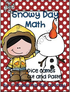 Snowy Day Math...Dice Games/Cut and Paste! from 1st Grade Hip Hip Hooray on TeachersNotebook.com -  (25 pages)  - Math practice for the primary child.