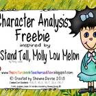 This character analysis sheet was created to use with the book Stand Tall, Molly Lou Melon by Patty Lovell.  Students will write what they learned ...