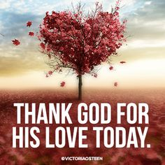 Be grateful and accept God's love today inspir thought, life, faith, inspir truth