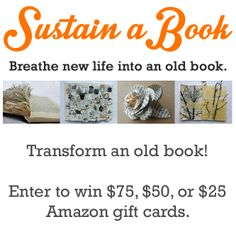 Enter to win by April 14, 2014! http://ploughlibrary.blogspot.com/2014/02/sustain-book-art-contest.html