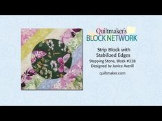 Quiltmaker's Block Network: Strip Block With Stabilized Edges and free block pattern