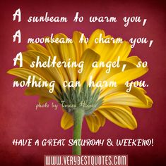 Images of weekend quotes   Saturday & Weekend! ~ A sunbeam to warm you - Inspirational Quotes ...