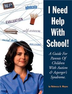 I NEED HELP WITH SCHOOL! This book demystifies special education laws so parents can understand their legal rights and the rights of their children, including the development of 504 Service Agreements, getting the most out of IEPs, and more. It also covers common issues such as developing social skills, addressing challenging behaviors, encouraging self-esteem, and dealing with teasing and bullying. $24.95.