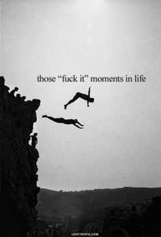 Those Moments in life quote