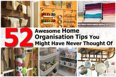 52 Awesome Home Organization Tips You Might Have Never Thought Of - http://www.hometipsworld.com/52-awesome-home-organisation-tips-you-might-have-never-thought-of.html