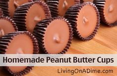 Homemade peanut butter cups that taste like the real thing. If you are having a hard time finding a gift for that teenage boy or a certain man in your life, make one of these homemade peanut butter cups in a pie pan and give him a giant one as his gift for only $3. Watch his eyes bulge and his mouth drool! Click here to get this recipe from Dining On A Dime Cookbook http://www.livingonadime.com/store/dining-on-a-dime-cookbook/ .