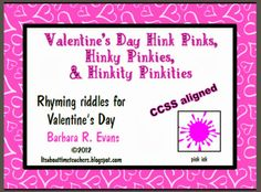 Valentine's Day Hink Pink FREEBIE. Word riddles with rhyming answers. #HinkPinks #GATE #criticalthinking #problemsolving #vocabulary #rhymes #ELA #enrichment #BarbEvans #itsabouttimeteachers