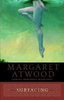Surfacing  (Book) : Atwood, Margaret