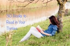 books to read in your thirties, book worth, book book, 30 book, worth readingm