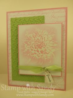 """Pretty color combo - """"soft & romantic"""" -Certainly Celery & Pretty in Pink. En Francais background and emboss resist technique used for flower - pink ink sponged onto card after image heat embossed w white embossing powder."""