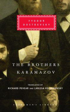 the brothers karamazov - fyodor dostoevsky.