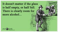 Ecard, glass half full, alcohol