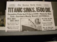Newspaper report of the sinking of the Titanic