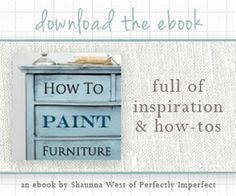 How to paint furniture | eBook by Shaunna West of Perfectly Imperfect