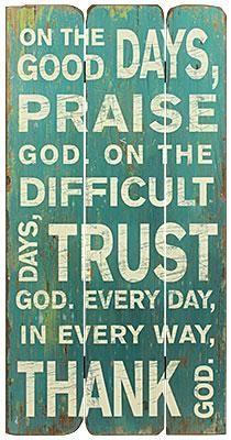 Praise God Wood Board