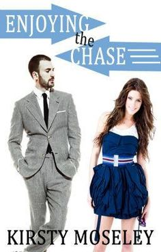 Enjoying the chase - Kirsty Moseley