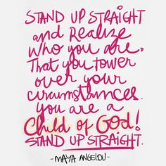 Quotes by #MayaAngelou