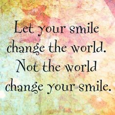 smile quotes, remember this, inspiring quotes, louise hay, messag, quote life, magazin, smile chang, live