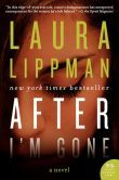 After I'm Gone by Laura Lippman - When Felix Brewer vanishes on July 4, 1976, to avoid serving a 15-year prison sentence, he leaves behind 5 devastated women including his mistress, Julie. When Julie disappears ten years to the day after Felix went on the lam, everyone assumes she's left to join her old lover—until her remains are discovered in a secluded park. 26 years later, Sandy Sanchez is investigating her murder.