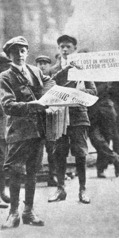 Newsboys selling the news of the day! Sinking of the Titanic!! April 1912.