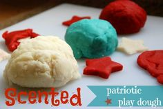 July 4th Activity for Kids: Scented Play Dough Recipe in Red, White, and Blue