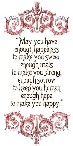 May you have enough HAPPINESS ...