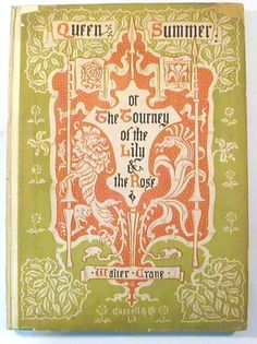 Queen Summer, or the Journey of the Lily and the Rose. Walter Crane. 1891.