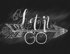 "Chalkboard Hand Lettering ""Let It Go"" Arrow Pattern Chalk Quote Illustration Print Henna Designs"