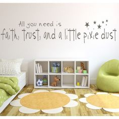 All You Need Is Faith Trust and a Little Pixie Dust Wall Quote Decal - Girl - Baby & Nursery - Kids & Children
