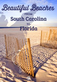 A road trip map of the best beaches from South Carolina to Florida!