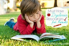 Diagnosed with Dyslexia: Must Have Dyslexia Resources for Parents