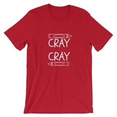 Cray Cray Teacher T-