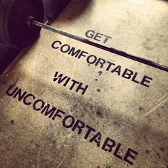 Get comfortable with